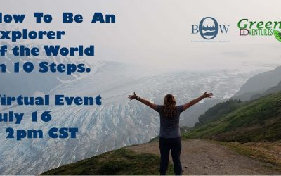 Virtual Event: July 16, 2021, 2:00PM CST: How to Be An Explorer of The World in 10 Steps